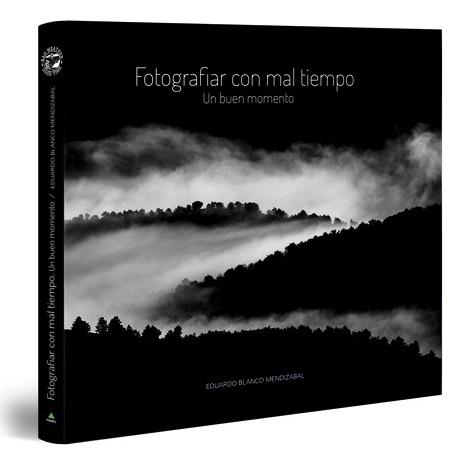 Portada libro Fotografiar con Mal Tiempo
